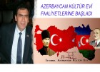 AZERBAYCAN KÜLTÜR EVİ YAYIN HAYATINA BAŞLADI