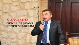 YAY-DER Genel Başkanı Şener YILDIRIM BAKÜ'YE GİDİYOR