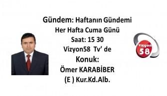 ÖMER KARABİBER VİZYON 58 TV'DE
